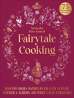 Fairytale Cooking: Delicious Dishes Inspired by The Little Mermaid, Cinderella, Aladdin, and Other Classic Characters Cover Image