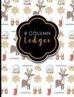8 Column Ledger: Ledger Book, Accounting Ledger Paper, Financial Ledger For Kids, Christmas Cover, 8.5