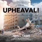 Upheaval!: Why Catastrophic Earthquakes Will Soon Strike the United States Cover Image