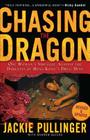 Chasing the Dragon: One Woman's Struggle Against the Darkness of Hong Kong's Drug Dens Cover Image