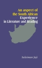 An Aspect of the South African Experience in Literature and Reading Cover Image
