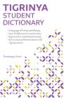 Tigrinya Student Dictionary: English-Tigrinya/ Tigrinya-English Cover Image