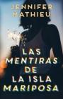 Las Mentiras de la Isla Mariposa Cover Image