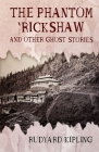 The Phantom Rickshaw and Other Ghost Stories Illustrated Cover Image