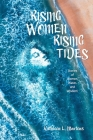 Rising Women Rising Tides: Stories of Women, Water, and Wisdom Cover Image