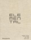 Elemental: The Architecture of Alejandro Aravena Cover Image