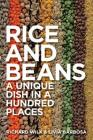 Rice and Beans: A Unique Dish in a Hundred Places Cover Image