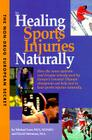 Non-Drug European Secret to Healing Sports Injuries Naturally: How the Same Systemic Oral Enzyme Remedy Used by Europe's Greatest Olympic Champions Ca Cover Image