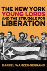 The New York Young Lords and the Struggle for Liberation Cover Image