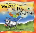 Walter el Perro Pedorrero: Walter the Farting Dog, Spanish-Language Edition Cover Image