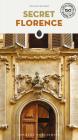 Secret Florence (Secret Guides) Cover Image