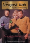 The Longest Trek: My Tour of the Galaxy Cover Image