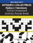 ANTIQUES & COLLECTIBLES Radios & Televisions Trivia Crossword Activity Puzzle Book Cover Image