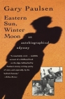 Eastern Sun, Winter Moon: An Autobiographical Odyssey Cover Image