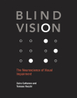 Blind Vision: The Neuroscience of Visual Impairment Cover Image