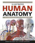 Illustrated Human Anatomy: The Authoritative Visual Guide to the Human Body Cover Image