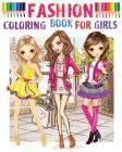 Fashion Coloring Book for girls: Color Me Fashion & Beauty Cover Image