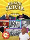 Black Trivia: The African-American Experience A-To-Z! (Black Heritage) Cover Image