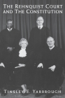 The Rehnquist Court and the Constitution Cover Image