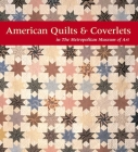 American Quilts and Coverlets in The Metropolitan Museum of Art Cover Image
