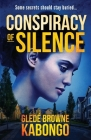 Conspiracy of Silence: A gripping psychological thriller with a brilliant twist Cover Image