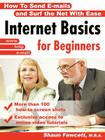 Internet Basics for Beginners - How to Send E-Mails and Surf the Net with Ease Cover Image