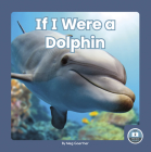 If I Were a Dolphin Cover Image