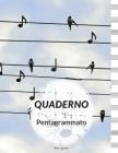Quaderno Pentagrammato: Quaderno Per Scrivere Musica Cover Image