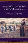 Social and Economic Life in Second Temple Judea Cover Image