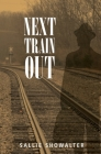 Next Train Out Cover Image