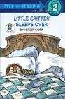 Little Critter Sleeps Over (Little Critter) (Step into Reading) Cover Image