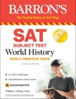 SAT Subject Test World History: with 5 practice tests Cover Image