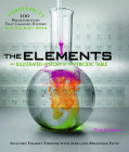 The Elements: An Illustrated History of the Periodic Table [With 12-Page Removable Timeline] Cover Image