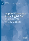 Applied Economics in the Digital Era: Essays in Honor of Gary Madden Cover Image