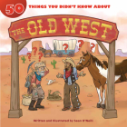 50 Things You Didn't Know about the Old West Cover Image