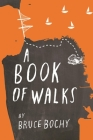 A Book of Walks Cover Image