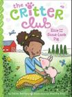 Ellie and the Good-Luck Pig (The Critter Club #10) Cover Image