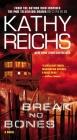 Break No Bones: A Novel (A Temperance Brennan Novel #9) Cover Image