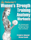 Delavier's Women's Strength Training Anatomy Workouts Cover Image