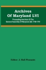 Archives Of Maryland LVI; Proceeding And Acts Of The General Assembly Of Maryland (26) 1758-1761 Cover Image