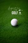 Aujourd'hui c'est Golf: Carnet de notes Golf 120 pages blanches Format A5 5,5 x 8,5 Cover Image