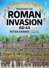 Wargame: The Roman Invasion, Ad 43-84 (Battle for Britain) Cover Image