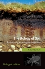 The Biology of Soil: A Community and Ecosystem Approach (Biology of Habitats) Cover Image
