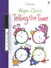Wipe-Clean Telling the Time [With Wipe-Clean Pen] Cover Image