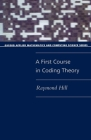 A First Course in Coding Theory (Paperback) Cover Image