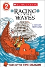 Racing the Waves (Tales of the Time Dragon #2) Cover Image