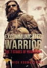 Excommunicated Warrior: 7 Stages of Transition Cover Image