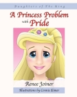 Daughters of The King: A Princess Problem with Pride Cover Image