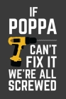 If Can't Poppa Fix It We're All Screwed: Rodding Notebook Cover Image
