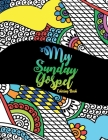 My Sunday Gospel Coloring Book: Inspire Bible and Psalms Verses Christian Coloring PaGes For Adults Teens - Devotional Blessings and Promises Cover Image